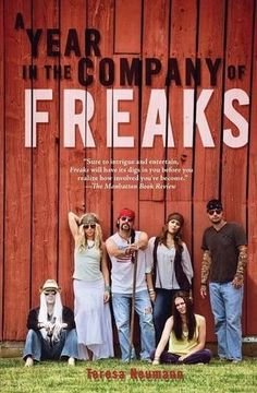 A Year in the Company of Freaks by Teresa Neumann