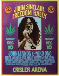 High quality reprinted concert poster for the 1971 John Sinclair Freedom Rally at Crisler Arena in Ann Arbor MI. Artists featured at the concert include John Lennon & Yoko Ono, Stevie Wonder, Bob Seger, Commander Cody plus many others. Rock Posters, Band Posters, Concert Posters, Music Posters, Hippie Posters, Ann Arbor, Bob Seger, Rock Roll, David Peel