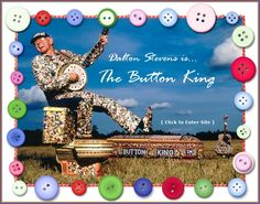 @Kathryn Amberg I saw some different button art...so I thought the world needed to meet the button king - oh what would the world be without public television?