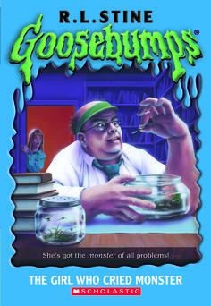 Goosebumps The Girl Who Cried Monster