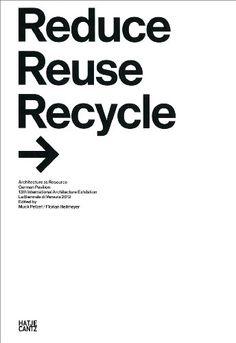 Reduce Reuse Recycle: Rethink Architecture - German Pavilion 2012 / Muck Petzet.