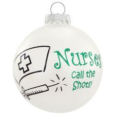 Nurses Call the Shots Glass Ornament