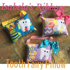 www.facebook.com/isabelasribbons   tooth fairy pillow  custom made $20 ($3.50 ship USA)  #toothfairypillow #isabelasribbons  #gottahaveone