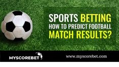 Best 10 Football Prediction Sites To Get Free Betting Tips