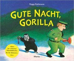 Gute Nacht, Gorilla!: Pappbilderbuch: Amazon.de: Peggy Rathmann: Bücher