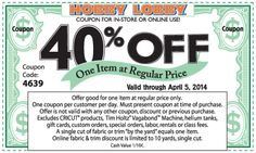 Hobby Lobby - 40% off a single item in-store or online - promo code: 4639 - exp. 04/05/14 - via The Coupons App