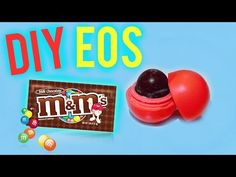DIY EOS out of M&M's! Make Lip Balm out of Candy! - YouTube