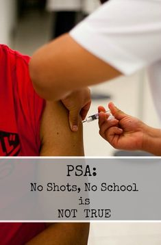 No shots, no school is not true. Use the National Vaccine Information Center's map to find out more about vaccine exemptions by state!