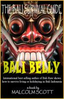 Bali Belly, an ebook by Malcolm Scott at Smashwords