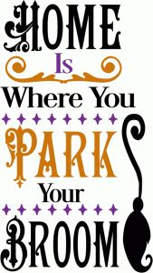 Silhouette Design Store - View Design home is where you park your broom cricut halloween ideas Halloween Vinyl, Halloween Silhouettes, Halloween Quotes, Halloween Signs, Halloween Projects, Holidays Halloween, Halloween Decorations, Halloween Ideas, Halloween Table
