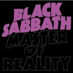 """Black Sabbath Master Of Reality - vinyl LP The original """"Master Of Reality"""" title was embossed black on black as shown here."""