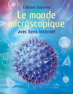 """En savoir plus sur """"Le monde microscopique"""", rédiger un commentaire ou acheter."""