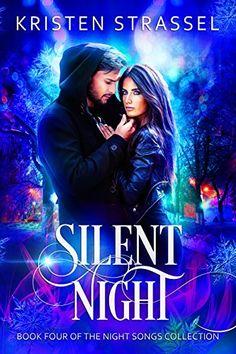 Silent Night (The Night Songs Collection Book 4) by Krist... https://www.amazon.com/dp/B06XW5XD1Y/ref=cm_sw_r_pi_dp_x_r943ybPBEM1NA