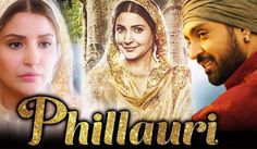 Phillauri official trailer is now out here, it is a full family entertainer film and unpredictable and genuinely fan. Anushak Sharma and Diljit Dosanjh