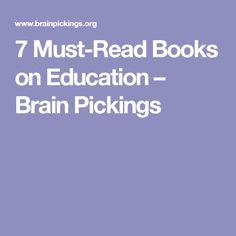 7 Must-Read Books on Education – Brain Pickings