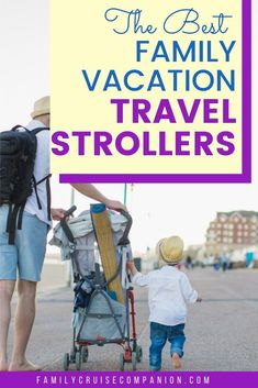 Here Are The Best Lightweight Travel Strollers For Your Vacation Best Places To Vacation, Best Family Vacations, Family Cruise, Vacation Trips, Family Travel, Vacation Travel, Family Trips, Cruise Tips, Cruise Travel