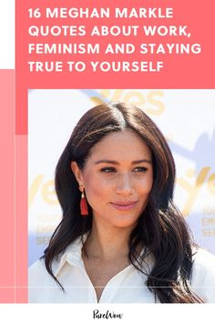 16 Meghan Markle Quotes About Work, Feminism and Staying True to Yourself family markle British Royal Family Tree, Royal Family Trees, Meghan Markle Style, The Way You Are, Take Care Of Me, Prince Harry And Meghan, Be True To Yourself, Work Quotes, Queen