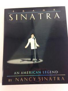 FRANK SINATRA AN AMERICAN LEGEND Large Coffee Table Book by Nancy Sinatra  | eBay