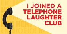 I Joined A Telephone Laughter Club