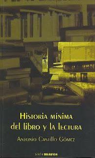 """RESEÑA: """"Historia mínima el libro y la lectura""""."""