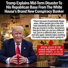 And trump supporters are running around saying the same thing! Trump Quotes, Political Views, Republican Party, Dumb And Dumber, Donald Trump, Sayings, Words, Mid Term, Trump Comments