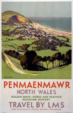 Penmaenmawr North Wales : Travel by LMS