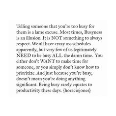 i'm busy but not 24 hours. if you're too busy for a relationship, don't try to date until you can prioritize in such away that the person you're involved with isn't suffering from lack of effort and attention. interested in more of my perspective? my books are available in ebook format and paperback. link in my bio. world wide shipping. #iamtheloveofmylife