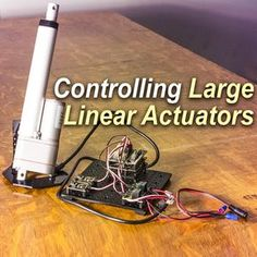 Picture of Control a Large Linear Actuator With Arduino
