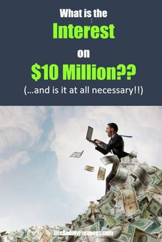 10 Million Dollars, How To Become Rich, Early Retirement, Potpourri, Personal Finance, Social Media, Goals, Banks, Blogging