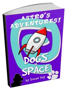 Astro's Adventures: Dogs in Space by Susan Day Calendar 2017, Books To Read, Author, Adventure, Space, Reading, Day, Display, Calendar For 2017