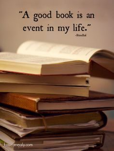 A good book is an event in my life. True story... http://www.janetcampbell.ca/