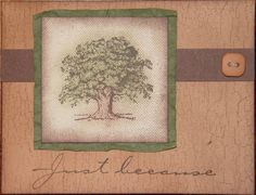 Just because by mekrissy - Cards and Paper Crafts at Splitcoaststampers