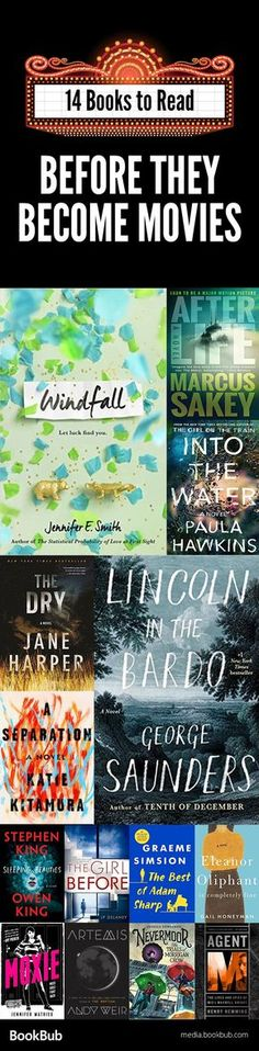 Great books to read before movies come out. Including a mix of of thrillers, books for teens, and more.