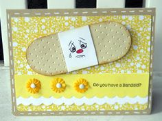 handmade get well card ... bandaid focal point with a sad face ... too cute ...
