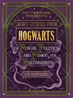 "More Harry Potter Books Are Coming This September — So The Story Isn't Over Yet | Bustle - The first is called Short Stories from Hogwarts of Power, Politics and Pesky Poltergeists. It sounds like this book is going to get pretty dark. Azkaban, Dolores Umbridge, and the young Tom Riddle all make an appearance. There are a range of stories included here, but they all have a few key things in common: ""temptation, power, mischief and villainy."""