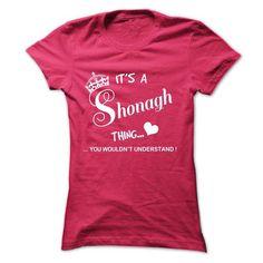 Its A Shonagh Thing TM3 - #christmas gift #groomsmen gift. OBTAIN => https://www.sunfrog.com/Names/Its-A-Shonagh-Thing-TM3-HotPink-5049527-Ladies.html?68278
