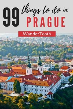 99 Things to Do in Prague, Czech Republic. A Prague city guide with all you need to know for a fantastic trip! Prague Czech Republic Travel What to do in Prague Czech Republic Prague itinerary Prague Travel Tips - @WanderTooth