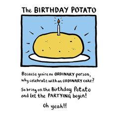 The Birthday Potato Card - Edward Monkton Birthday Card Sayings, Birthday Wishes Funny, Birthday Quotes, Birthday Greetings, Potato Meme, Edward Monkton, Friendship Art, Happy Birthday Love, Birthday Board