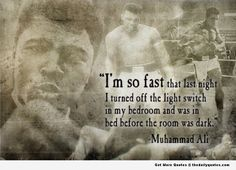 Muhammad Ali – I'm So Fast. reminds me of something my son would say