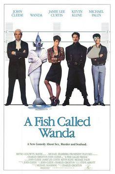 A Fish Called Wanda (1988)...   Seriously great movie