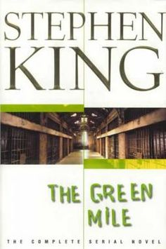 the green mile a publishing When it first appeared, one volume per month, stephen king's the green mile was an unprecedented publishing triumph: all six volumes ended up on the new york times bestseller list -- simultaneously -- and delighted millions of fans the world over.