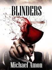 Blinders by Michael Amon - Temporarily FREE! Book Club Books, Book Lists, Books To Read, Online Book Club, Books Online, Book Suggestions, Book Recommendations, Book Corners, Cool Books