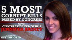 July 7, 2015 - Jesse Ventura: 5 Most Corrupt Bills Passed by Congress With Jennifer Bri...