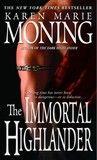 The Immortal Highlander - Karen Marie Moning  Highlander #6