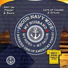 Awesome Proud Navy Girlfriend Shirts! My Boyfriend . My Hero . My Sailor - I Love One of America's Finest! Us Navy Wife, Proud Navy Girlfriend, Navy Mom, Proud Of My Daughter, Proud Mom, Us Navy Shirts, Mom Shirts, Sailor Shirt, Navy Sailor