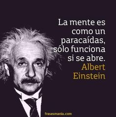 The mind is like a parachute; it only works if its open. Citations D'albert Einstein, Citation Einstein, Citation Gandhi, Albert Einstein Quotes, Spanish Inspirational Quotes, Spanish Quotes, Triste Disney, Quotes En Espanol, Motivational Phrases