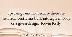 Kevin Kelly Quotes About Design - 14486