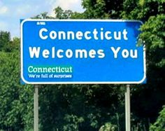 Connecticut. Love seeing this sign when I go back home!