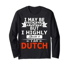 Deal Today, Funny Me, Dutch, Graphic Sweatshirt, Amazon, Sweatshirts, Sweaters, Fashion, Moda