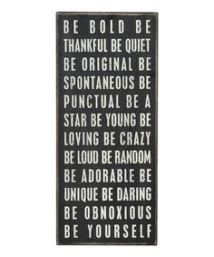 Look what I found on #zulily! 'Be Bold' Box Sign #zulilyfinds